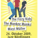 The Fizzy Kids, The Monkee Monks, Miezi Müller